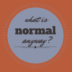 What is 'normal' anyway?